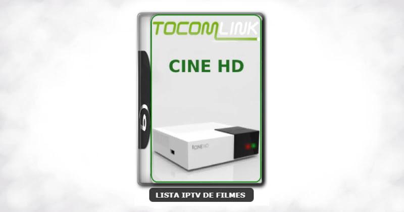 Tocomlink Cine HD Nova Atualização Satélite SKS Keys 61w ON V1.055