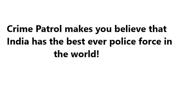 crime patrol jokes