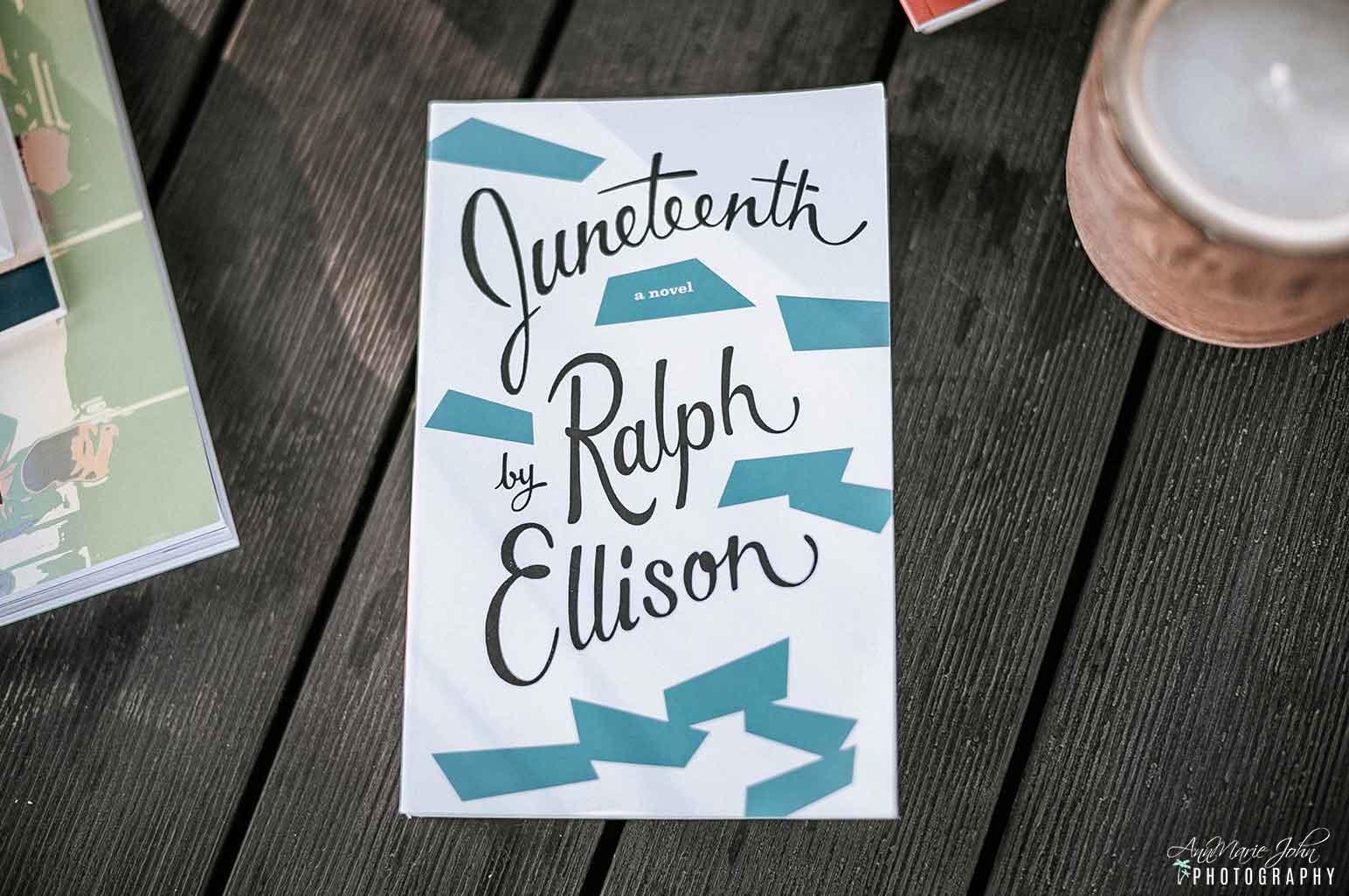 Juneteenth Books - Juneteenth: A Novel