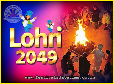 2049 Lohri Festival Date & Time, 2049 Lohri Calendar