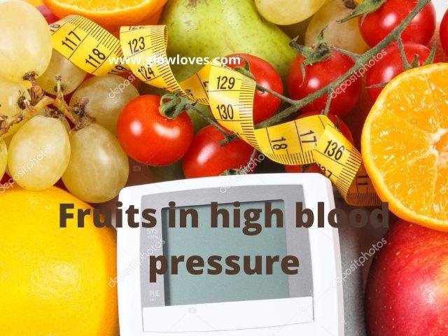 Fruits in high blood pressure | Fruits that high blood pressure