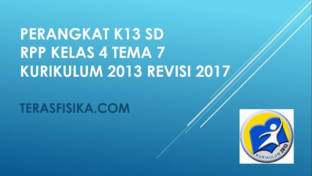 RPP SD Kelas 4 Tema 7 Kurikulum 2013 Revisi 2017