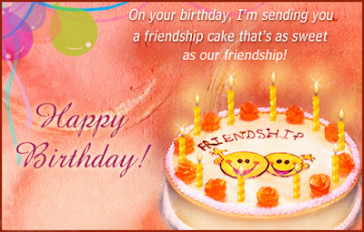 Happy Birthday massages wishes for friends: on your birthday, i'm sending you a friendship cake that's as sweet as our friendship!