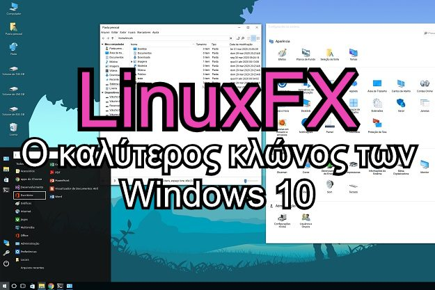 Linuxfx - Διανομή Linux κλώνος των Windows 10, με Office και ψηφιακό βοηθό