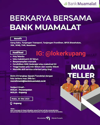 Lowongan Kerja Bank Muamalat Sebagai Mulia Teller