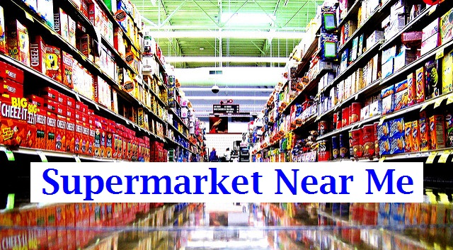 Supermarket Near Me