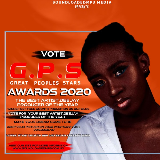 "[Vote]Soundloadedmp3 GPS Awards 2020: ""Best Artist Deejay,Producer Of The Year"""