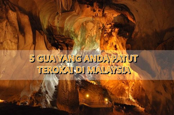 5 Gua Yang Anda Patut Terokai di Malaysia