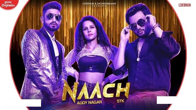Naach Lyrics - Addy Nagar & STK
