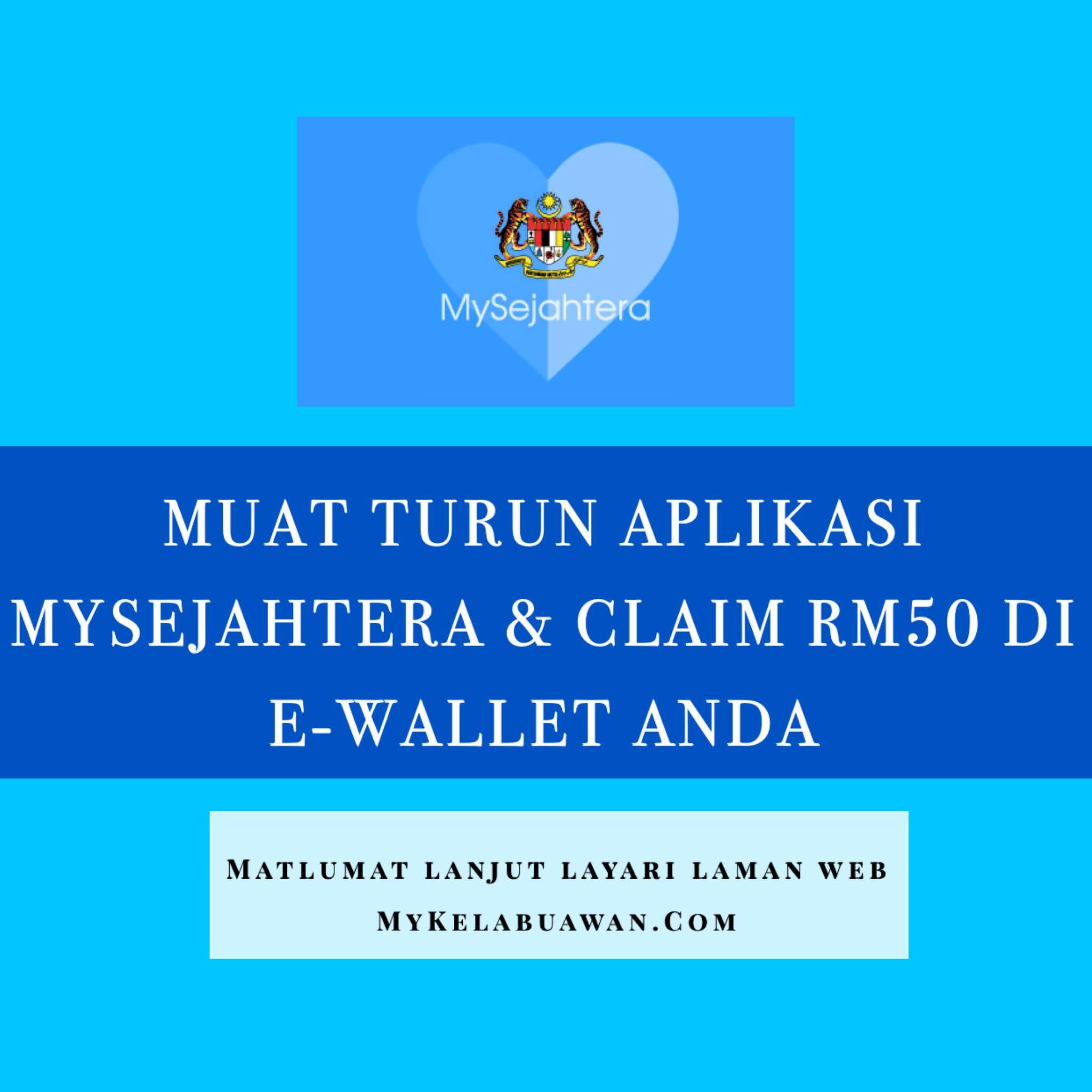 Rm50 Akan Di Kreditkan Dalam E Wallet Akhir Bulan Julai Mykelabu Awan