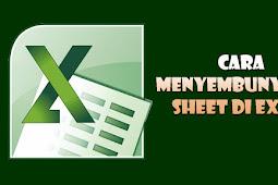 Cara Menyembunyikan Sheet Excel Tanpa Script Macro VBA