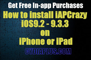 How to install iAPCrazy iOS 9 2 - 9 3 3 on iPhone or iPad - Get Free