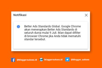 Notifikasi Terbaru Better Ads Standards Gelobal  9 Juli 2019