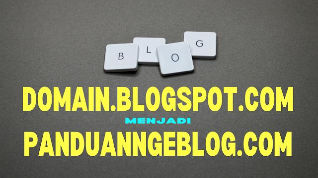 cara costum domain blogspot