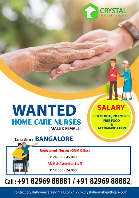 WANTED MALE AND FEMALE  HOME CARE NURSES IN BANGALORE