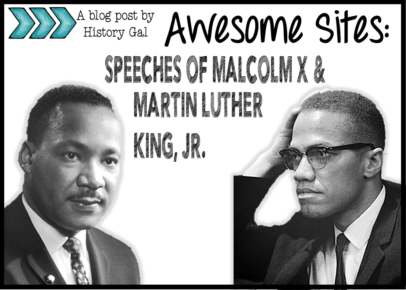 Speeches of Malcolm X and Martin Luther King, Jr. by History Gal