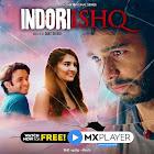 Indoori Ishq webseries  & More