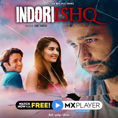 Indoori Ishq Web Series Cast, Wiki, Story, Review, Trailer, Video and All Episodes