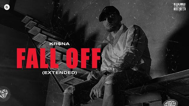 Fall Off Lyrics – KR$NA