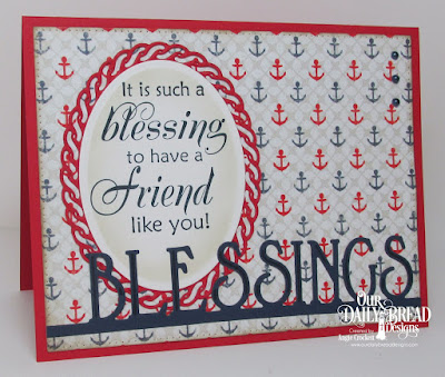 ODBD Friendship, ODBD Custom Blessings Border Die, ODBD Custom Layered Lacey Ovals Dies, ODBD Custom Ovals Dies, ODBD Custom Pierced Rectangles Dies, ODBD Nautical Paper Collection, Card Designer Angie Crockett
