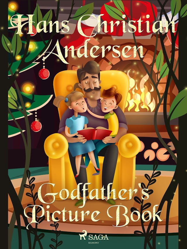 Godfather's picture book - a fairy tale by Hans Christian Andersen