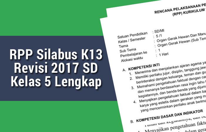 Rpp Silabus K13 Revisi 2017 Sd Kelas 5 Lengkap Rpp K13