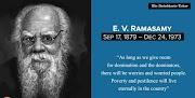 About Periyar E. V. Ramasamy [ 1879-1973 ] Biography & Life History Of Erode Venkata Ramasamy Periyar