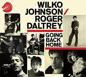 Wilko Johnson & Roger Daltrey's Going Back Home