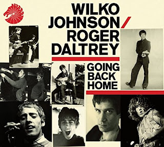 Wilko Johnson & Roger Daltrey's Going Back Home