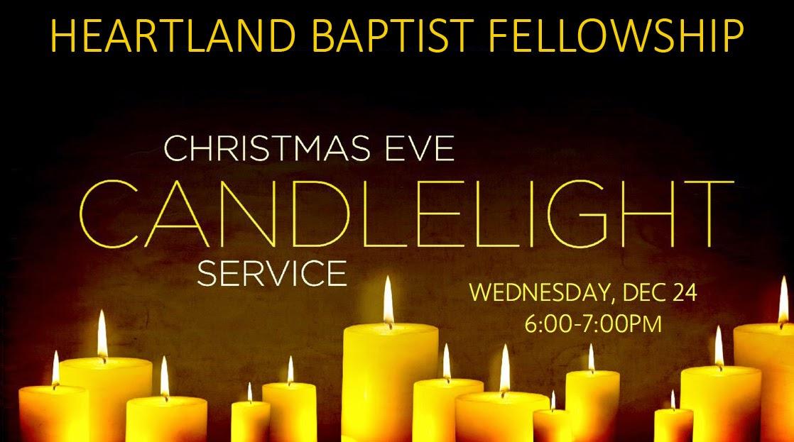 Please Join Us Christmas Eve at Heartland Baptist ...
