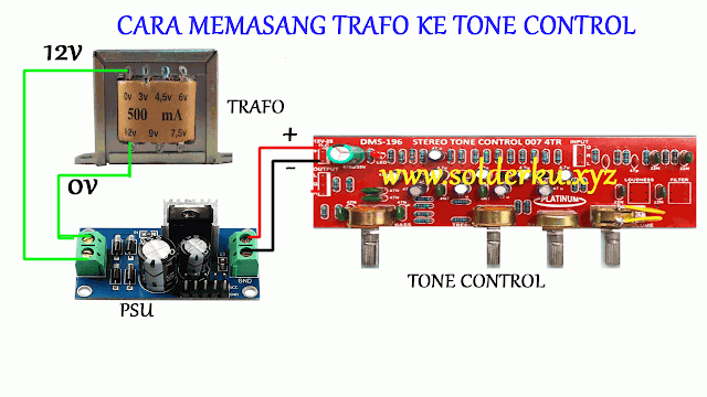 Cara Memasang Trafo ke Tone Control