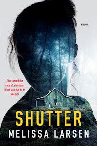Shutter by Melissa Larsen