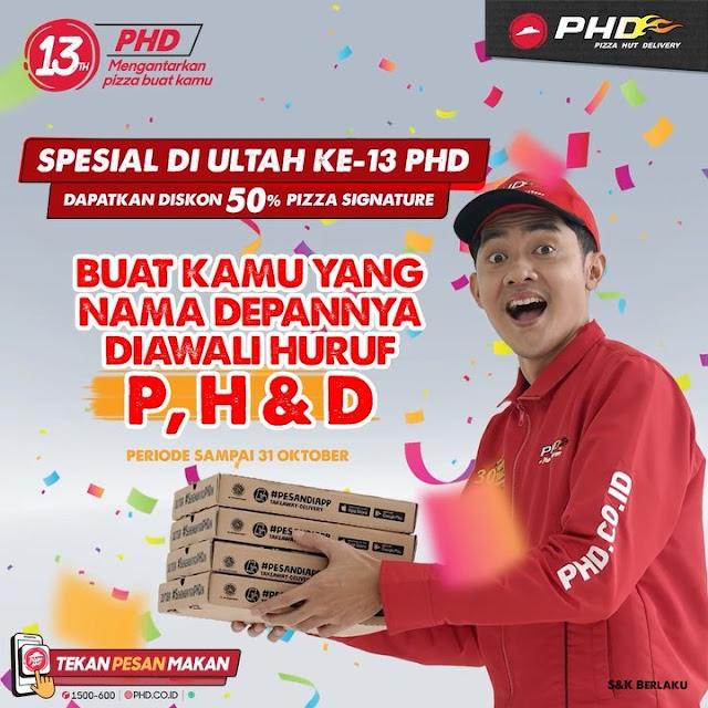 #PHD - #Promo Special Ultah Ke-13 Dapatkan Diskon 50% Pizza Signature (s.d 31 Oktober 2020)