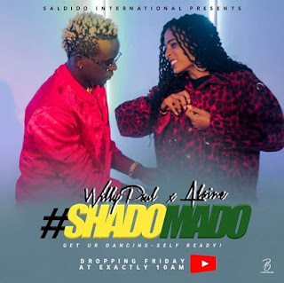 (New Audio)   Willy Paul Ft Alaine - Shado Mado   Mp3 Downloadn{New Song}