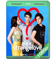 ALEX STRANGELOVE (2018) WEB-DL 1080P HD MKV ESPAÑOL LATINO