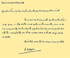 A imagem mostra o bilhete de renuncia do Presidente Fernando Collor de Mello. Foi escrito a punho (a mão)  renunciando a presidência da República em 29 de  dezembro de 1992 após a provação do impeachment pelo Congresso Nacional do Brasil.