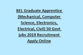 Ghaziabad, BEL Graduate Apprentice (Mechanical, Computer Science, Electronics, Electrical, Civil) 50 Govt jobs 2019 Recruitment Apply Online