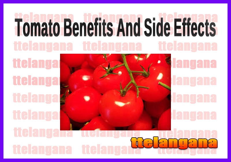 Tomato Benefits And Side Effects