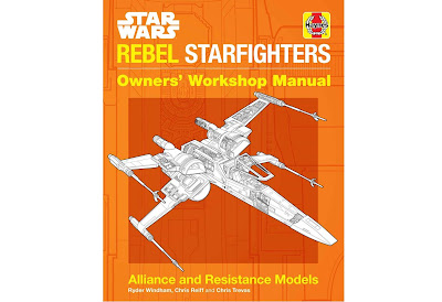 Haynes Star Wars Rebel Starfights Manual