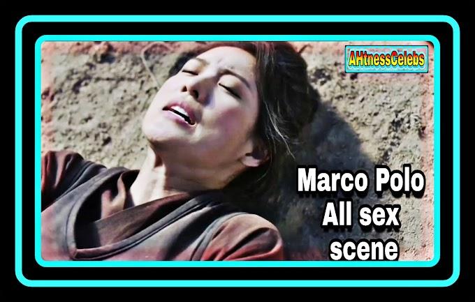 Marco Polo (2017) Web Series All nude sex scene - AHtnessCelebs