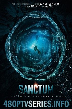 Download Sanctum (2011) 750MB Full Hindi Dual Audio Movie Download 720p Bluray Free Watch Online Full Movie Download Worldfree4u 9xmovies