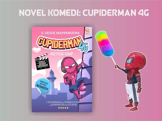 [Review Buku] Cupiderman 4G : Sebuah Kisah Yang Harus Kamu Baca!