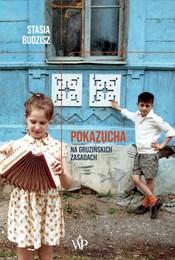 https://lubimyczytac.pl/ksiazka/4893263/pokazucha-na-gruzinskich-zasadach