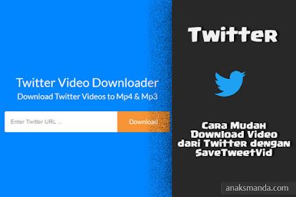 Cara Mudah Download Video dari Twitter Tanpa Aplikasi dengan SaveTweetVid
