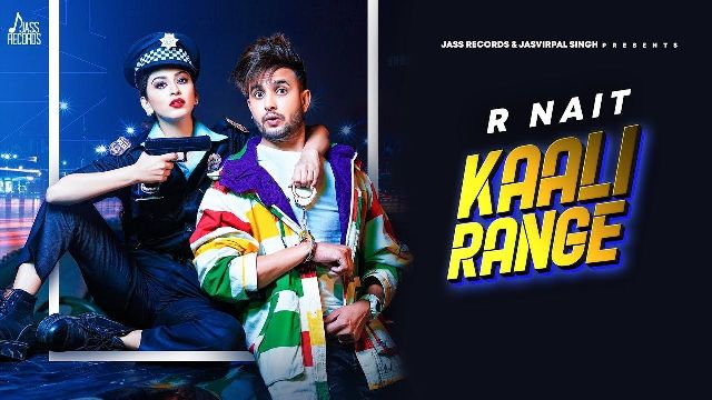 KAALI RANGE LYRICS in Hindi and English – R NAIT FT GURLEZ AKHTAR