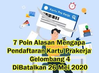 7 Poin Alasan Kartu Prakerja Gelombang 4 Batal Dilaksanakan Tanggal 26 Mei 2020, Kapan Akan Dibuka Kartu prakerja Gelombang 4?