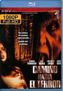 Camino Hacia El Terror [2003] [1080p BRrip] [Latino-Inglés] [GoogleDrive] RafagaHD