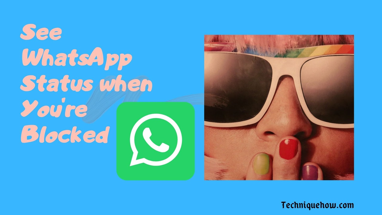 How To See Whatsapp Status When Youre Blocked Working