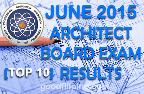 Top 10 Architect Board Exam Passers - Architect Exam Results(June 2015)