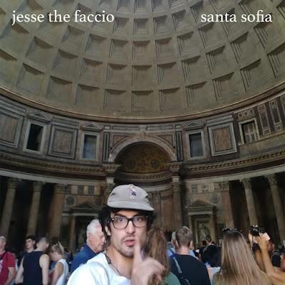 Jesse The Faccio - Santa Sofia